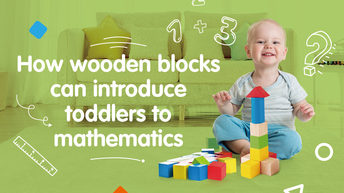How wooden blocks can introduce toddlers to mathematics