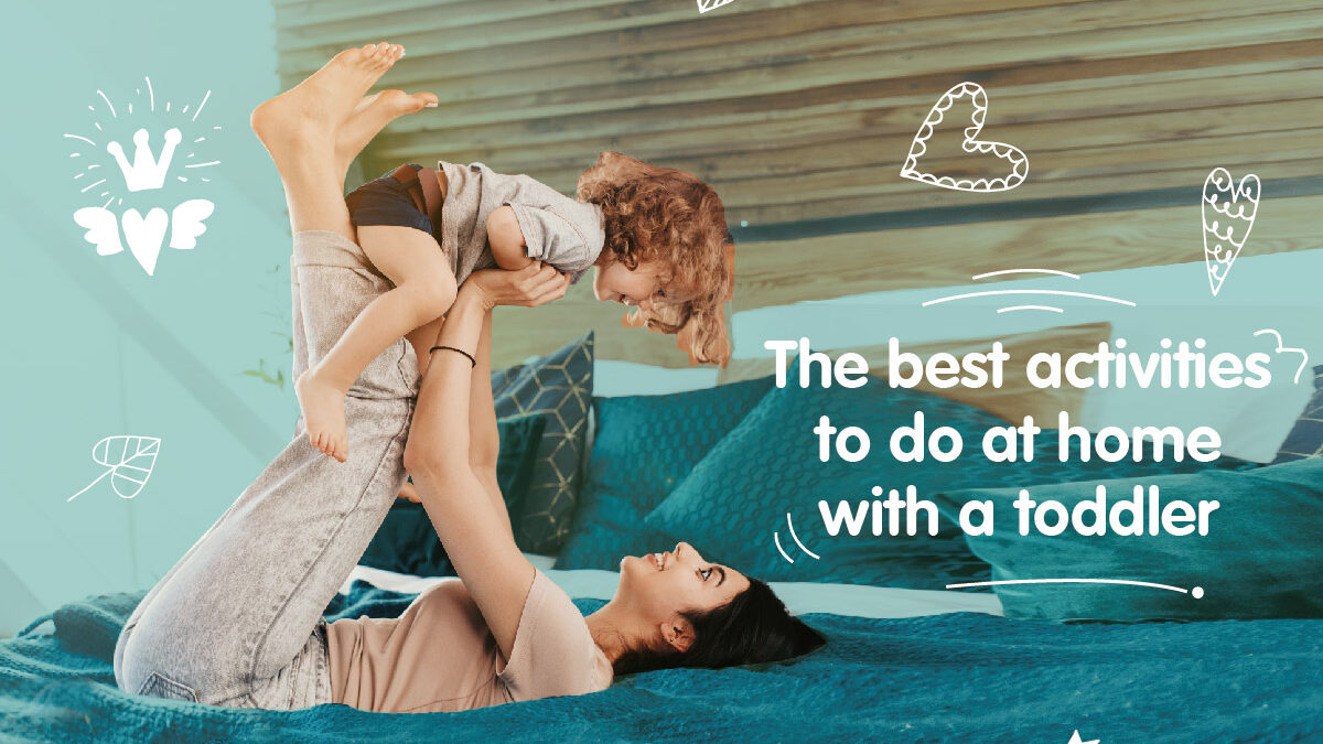 The best activities to do at home with a toddler