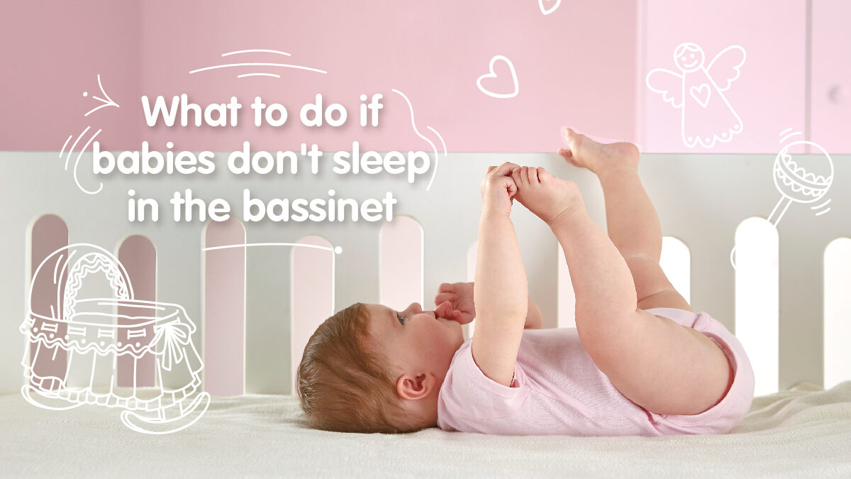 What to do if babies don't sleep in the bassinet