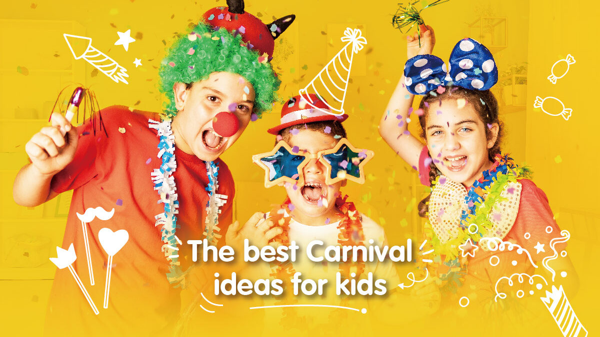 The best Carnival ideas for kids