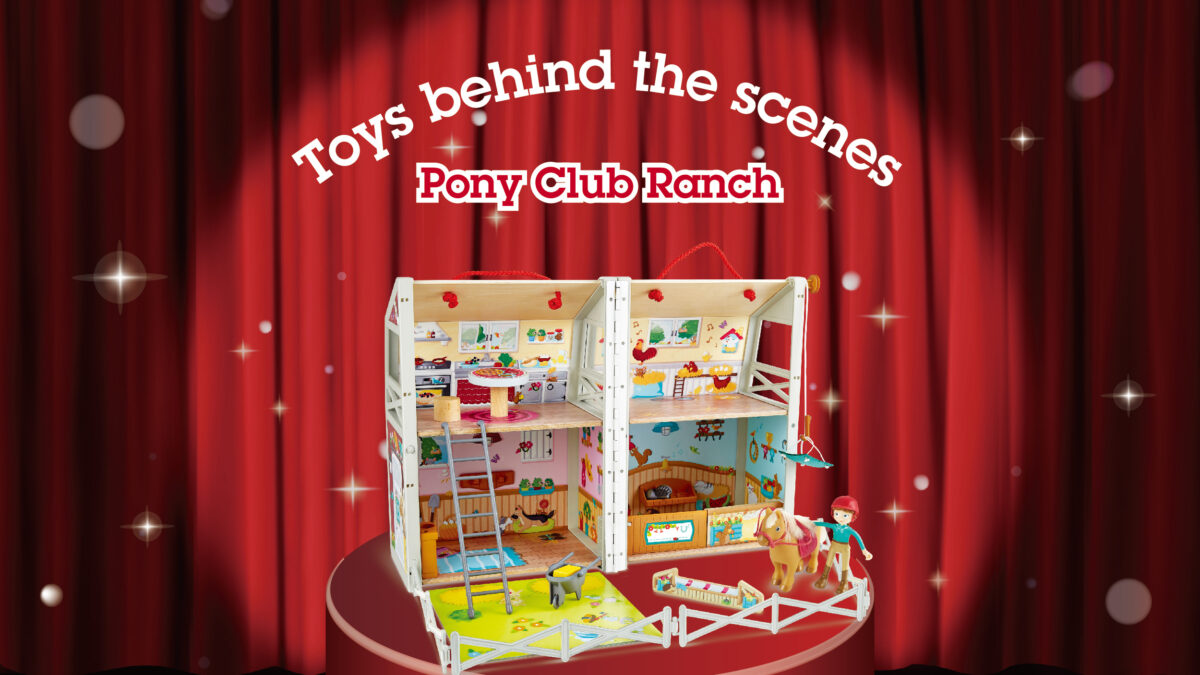 Toys behind the scenes: Pony Club Ranch