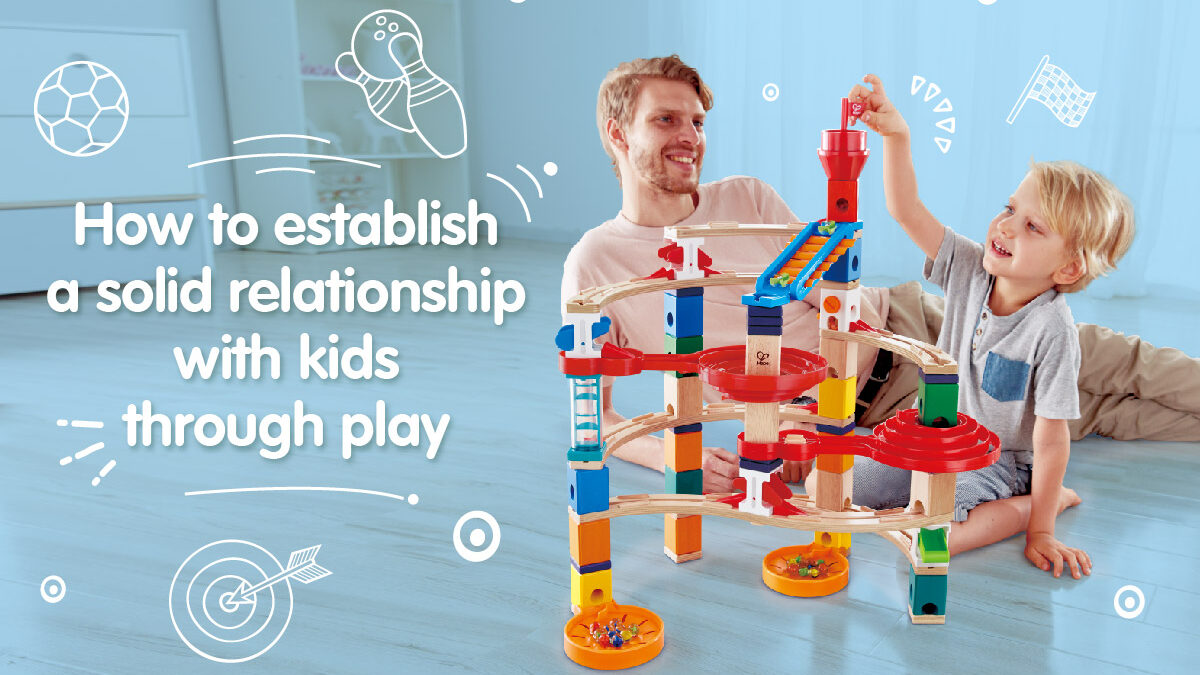 Play allows parents to establish a solid relationship with their children