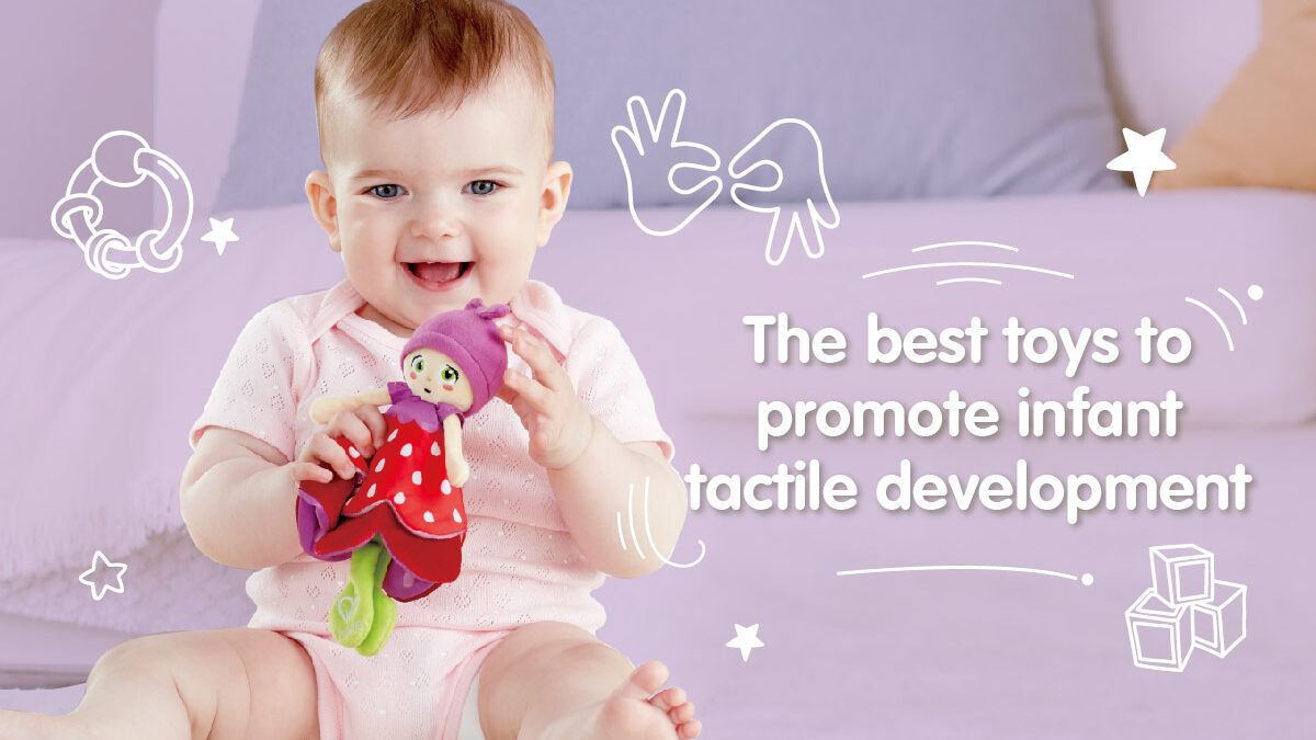 The best toys to promote tactile development