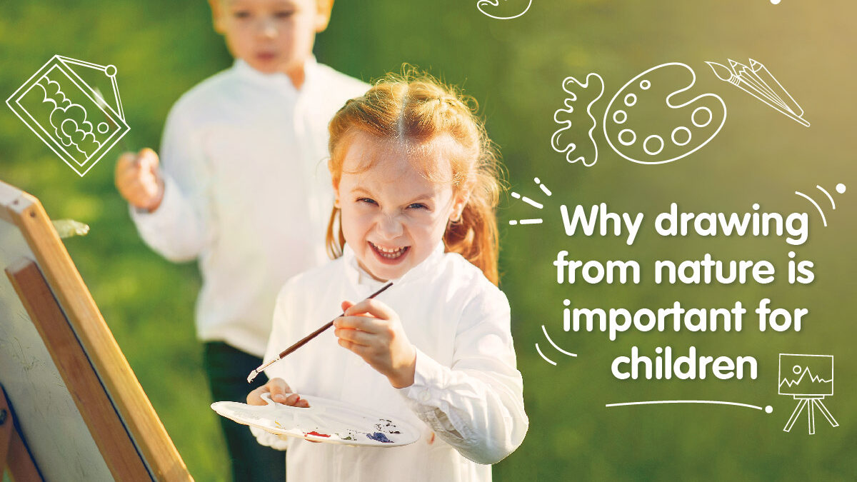 Why drawing from nature is important for children?