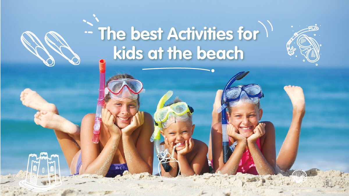 The best activities for kids at the beach
