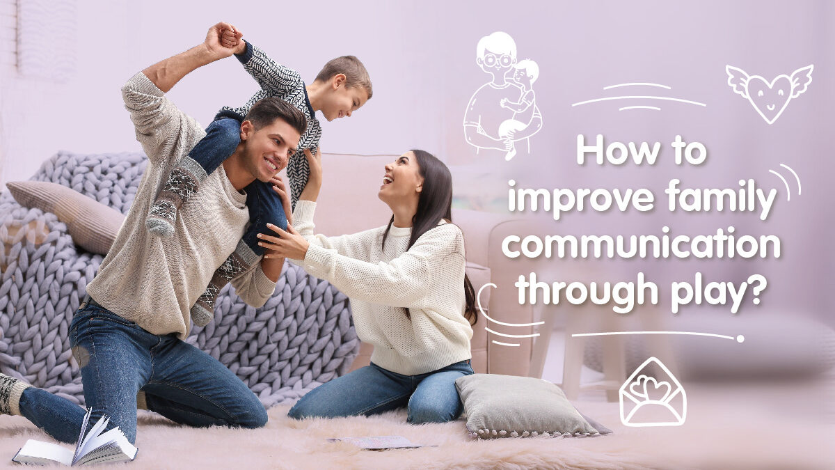 How to improve family communication through play