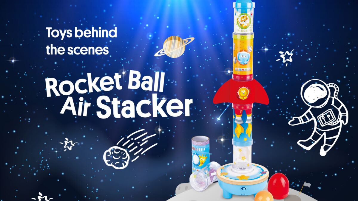 Toys behind the scenes: Rocket Ball Air Stacker