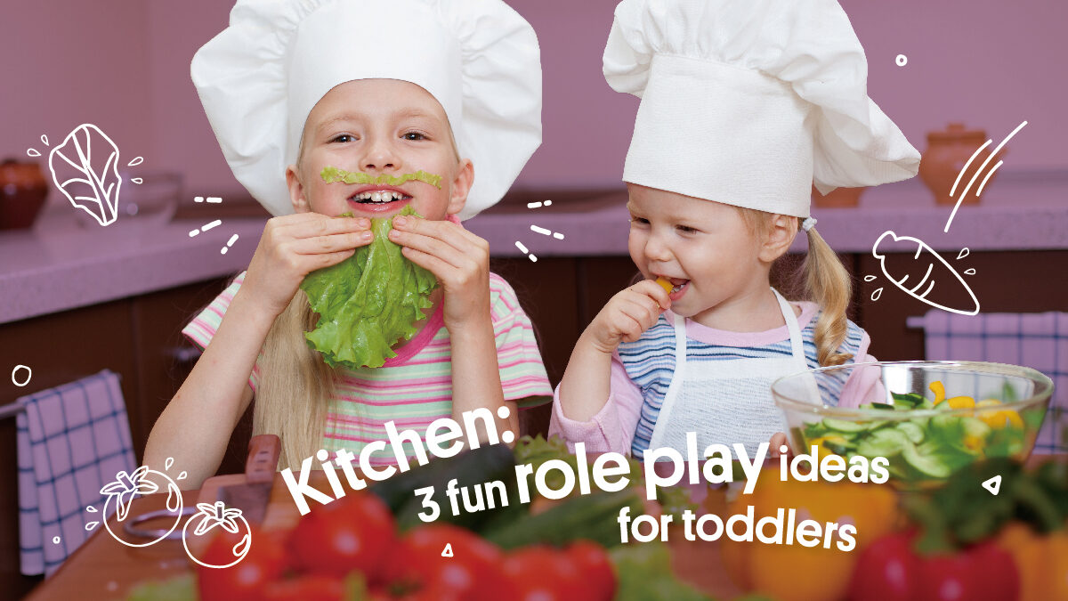 Kitchen: 3 fun role play ideas for toddlers